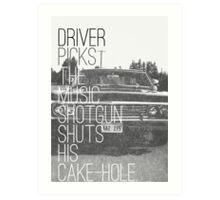 Driver picks the music... Art Print