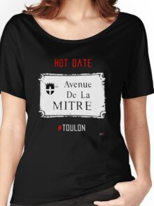 Toulon city Mitre forever Women's Relaxed Fit T-Shirt