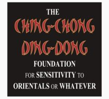 THE CHING-CHONG DING-DONG FOUNDATION FOR SENSITIVITY TO ORIENTALS OR WHATEVER STICKERS by VAN JOHNSON