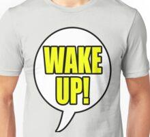 WAKE UP! THROWBACK Unisex T-Shirt