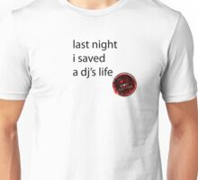 andlovewonanother dj Unisex T-Shirt