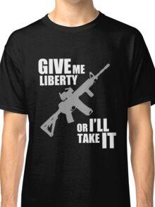 give me liberty Classic T-Shirt
