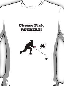 Cherry Pick RETREAT! T-Shirt