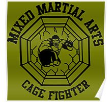 MMA Mixed Martial Arts Cage Fighter Poster