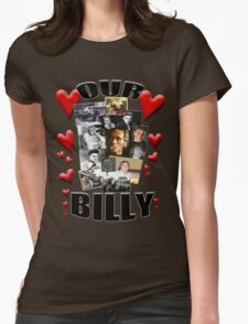 OUR BILLY T-Shirt