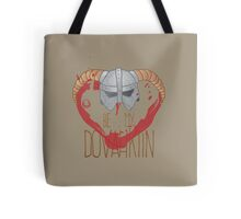 be my dovahkiin Tote Bag