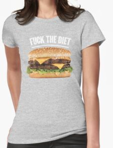 FUCK THE DIET-WHITE T-Shirt