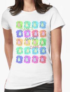 Dance Dance Dance Womens Fitted T-Shirt