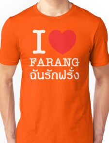 I Love (Heart) Farang Unisex T-Shirt