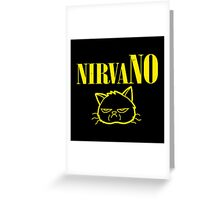 NirvaNO Greeting Card