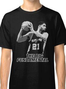 TIM DUNCAN - THE BIG FUNDAMENTAL Classic T-Shirt