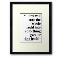 Delirium Trilogy Quote Framed Print