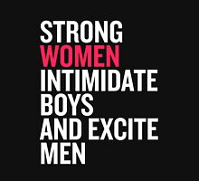 Strong women intimidate boys and excite men Women's Fitted Scoop T-Shirt