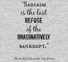 Sarcasm Quote - City of Bones One Piece - Short Sleeve
