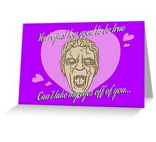Can't Take My Eyes Off Of You... Greeting Card