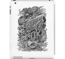 Everything is going to be OK iPad Case/Skin