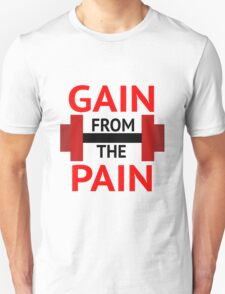 No Pain, No Gain. T-Shirt