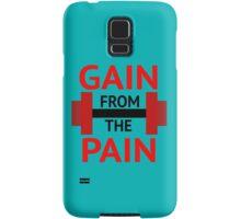 No Pain, No Gain. Samsung Galaxy Case/Skin