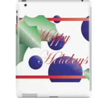 Happy Holidays  iPad Case/Skin