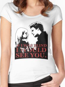 Buffy & Angel; I WOULD SEE YOU Women's Fitted Scoop T-Shirt