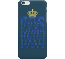 His Royal Highness iPhone Case/Skin