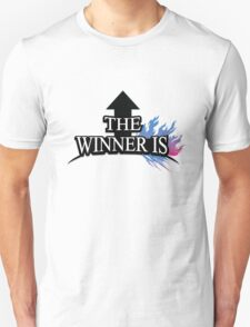 The Winner Is T-Shirt