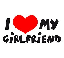 I Love my Girlfriend Comic Toon by Style-O-Mat