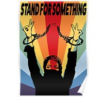 Stand For Something Poster