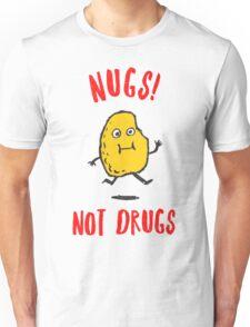 Nugs Not Drugs T-Shirt Unisex T-Shirt