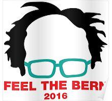 Feel The Bern 2016 Poster
