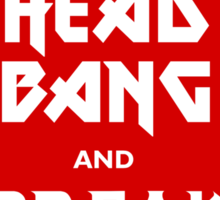 Head Bang (Metal Fonts) Sticker