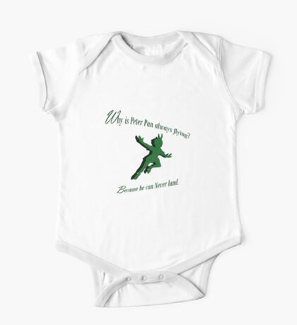 Why is Peter Pan always flying? One Piece - Short Sleeve