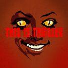 Thriller at Night by butcherbilly