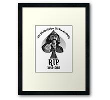 Lemmy Kilmister Motorhead RIP Framed Print