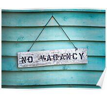 No Vacancy on Aqua Poster