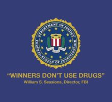 Winners Don't Use Drugs by Jeremy B