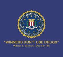 Winners Don't Use Drugs by Jeremy B