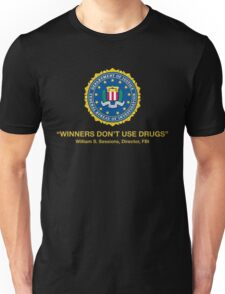 Winners Don't Use Drugs Unisex T-Shirt