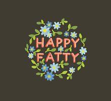 Happy Fatty Unisex T-Shirt