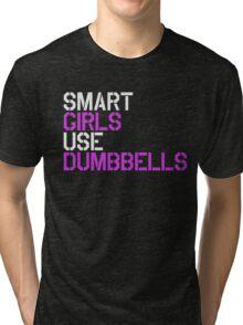 Smart Girls Use Dumbbells (wht/pnk) Tri-blend T-Shirt