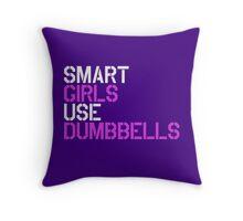 Smart Girls Use Dumbbells (wht/pnk) Throw Pillow