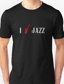I love Jazz Saxophone Unisex T-Shirt