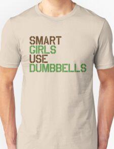 Smart Girls Use Dumbbells (brwn/grn) Unisex T-Shirt