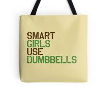 Smart Girls Use Dumbbells (brwn/grn) Tote Bag