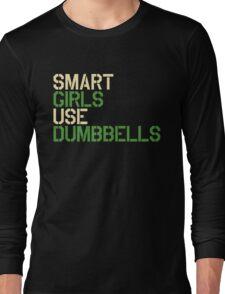 Smart Girls Use Dumbbells (crm/grn) Long Sleeve T-Shirt