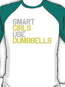 Smart Girls Use Dumbbells (yel/gry) T-Shirt