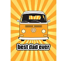 Best Dad Ever Orange Sunburst Early Bay Photographic Print