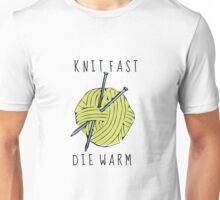 knit fast, die warm Unisex T-Shirt