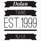 Dolan twins est.1999 nj-la #1 by DarioDolan84