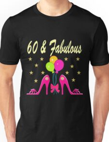 SIZZLING 60 AND FABULOUS SHOE QUEEN Unisex T-Shirt